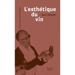 Jules Chauvet - L'esthétique du vin