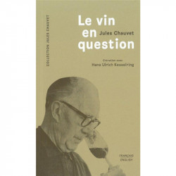 Jules Chauvet - Le vin en question