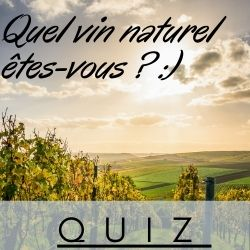Quiz Quel vin naturel êtes-vous ?